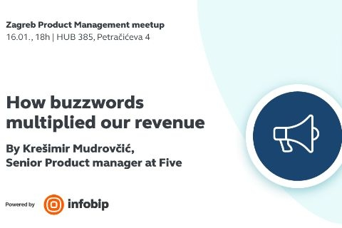 How buzzwords multiplied our revenue - Zagreb